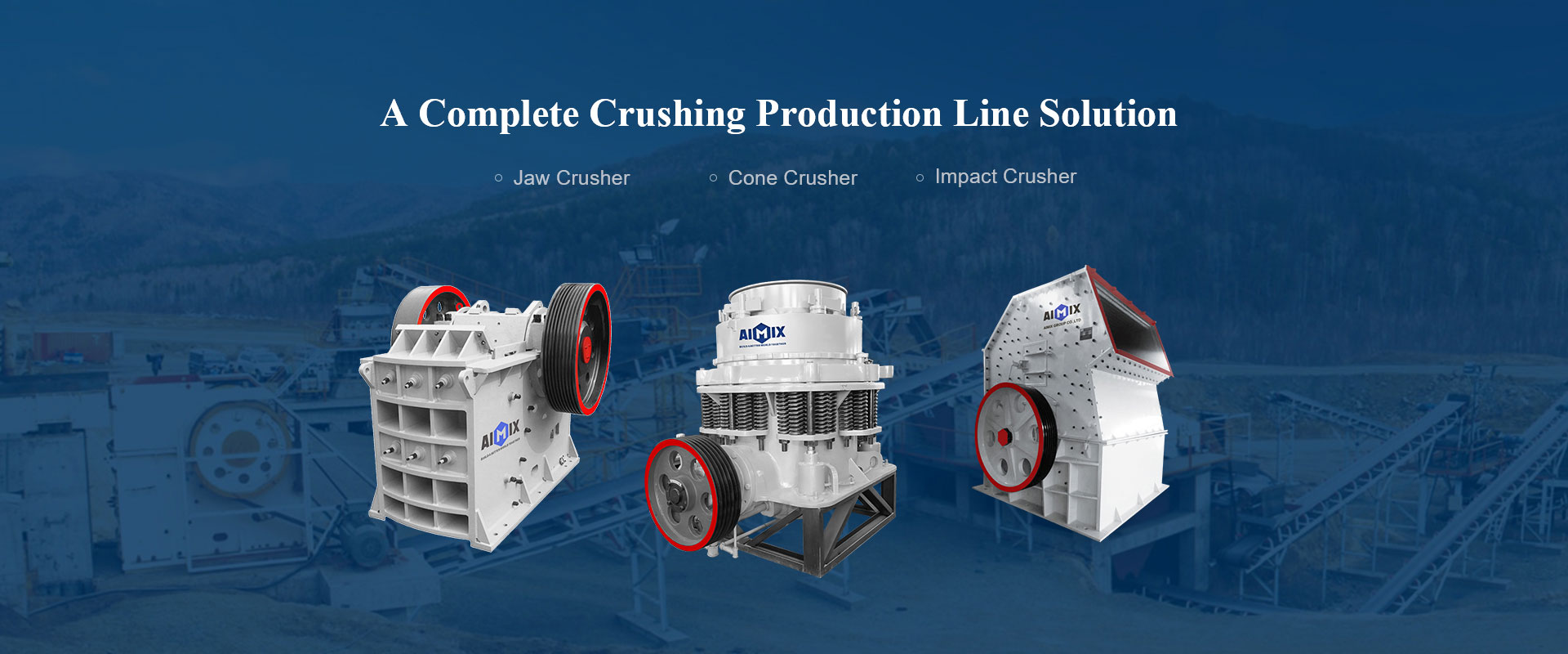 A Complete Crushing Production Line Solution